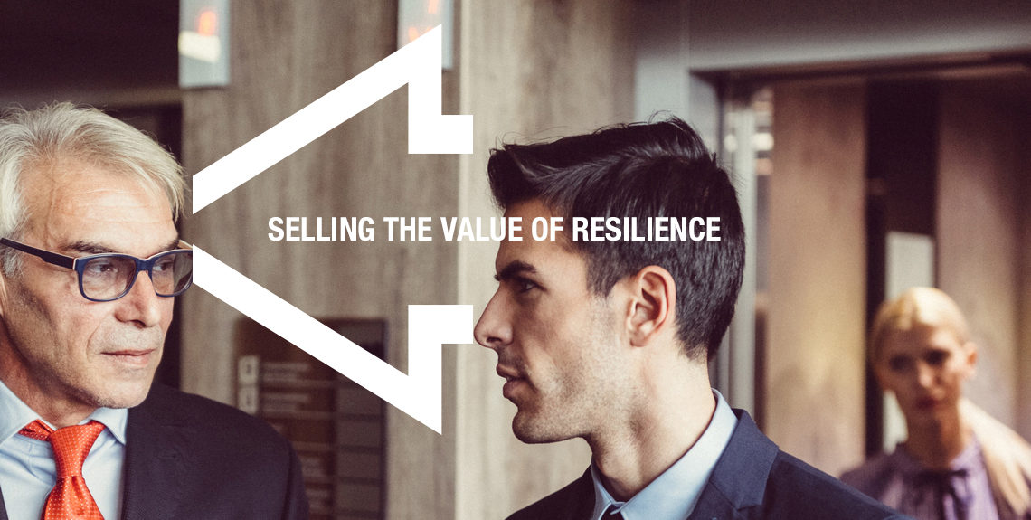 Selling the value of resilience